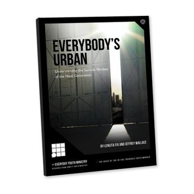 Everybody's Urban - eBook  -     By: Leneita Fix, Jeffrey Wallace