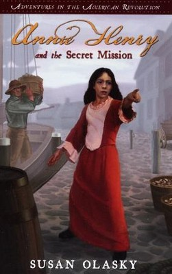 #1: Annie Henry and the Secret Mission   -     By: Susan Olasky