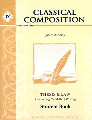 Classical Composition IX: Thesis & Law Student Book (2nd  Edition)  -     By: Jim Selby