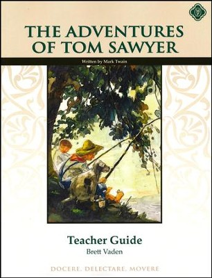 The Adventures of Tom Sawyer Literature Teacher's Guide, Grade 8   -     By: Brett Vaden