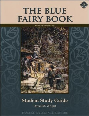 The Blue Fairy Book Student Guide   -     By: David M. Wright