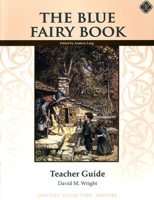 The Blue Fairy Book Teacher Manual   -     By: David M. Wright