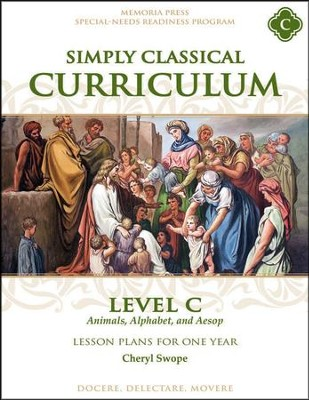 Simply Classical Curriculum Manual, Level C   -     By: Cheryl Swope