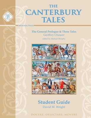 Canterbury Tales Student Guide   -     By: David M. Wright