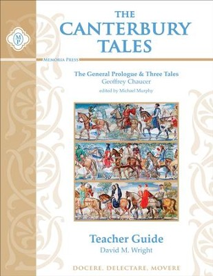 Canterbury Tales Teacher Guide   -     By: David M. Wright