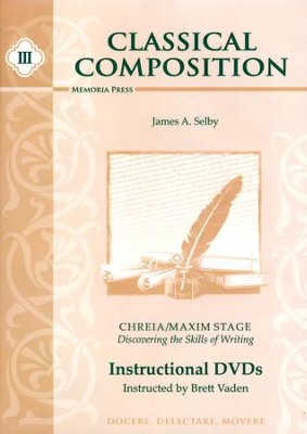 Classical Composition III: Chreia/Maxim Stage DVDs   -     By: Brett Vaden