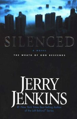 Silenced, Underground Zealot Series #2   -     By: Jerry B. Jenkins