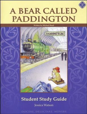 A Bear Called Paddington Student Guide   -     By: Jessica Watson