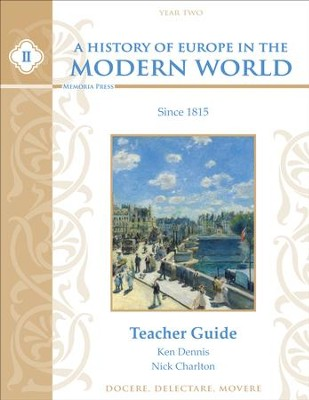 A History of Europe in the Modern World, Year 2 Teacher Guide  -     By: Ken Dennis, Nick Charlton