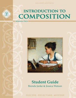 Introduction to Composition Student Guide, Second Edition  -     By: Brenda Janke, Jessica Watson