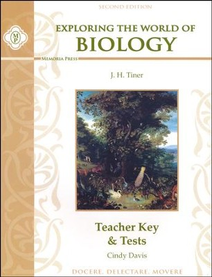 Exploring the World of Biology Teacher Key & Tests, Second Edition  -