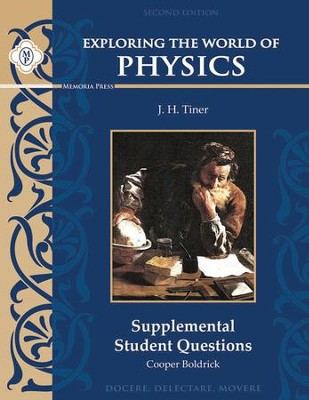 Exploring the World of Physics Supplemental Student Questions, Second Edition  -     By: Cooper Boldrick