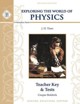 Exploring the World of Physics Teacher Key & Tests, Second Edition  -     By: Cooper Boldrick