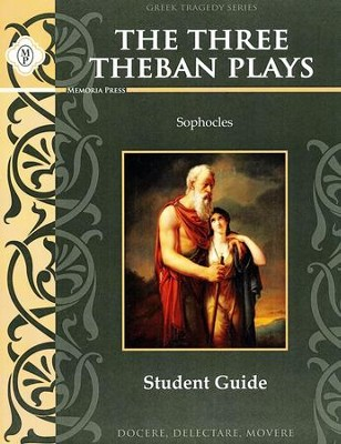 Three Theban Plays by Sophocles Student Guide   -