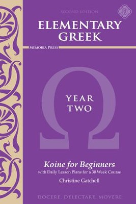 Elementary Greek Year 2 Textbook (2nd Edition)  -     By: Christine Gatchell