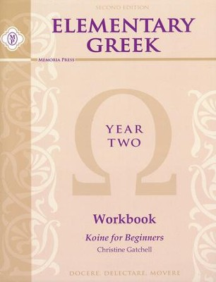 Elementary Greek Student Workbook, Year 2 Second  Edition  -     By: Christine Gatchell