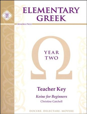 Elementary Greek Year 2 Teacher's Key (for Workbook and  Tests)  -     By: Christine Gatchell
