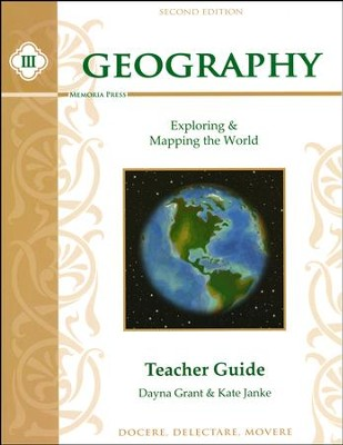 Geography III: Exploring and Mapping the World Teacher Guide, Second Edition  -     By: Dayna Grant, Kate Janke