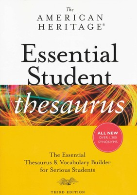 The American Heritage Essential Student Thesaurus, Third Edition  -     By: American Heritage Dictionaries
