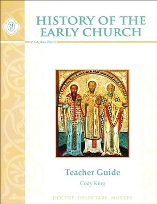 History of the Early Church Teacher Guide   -