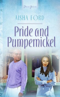 Pride And Pumpernickel - eBook  -     By: Aisha Ford