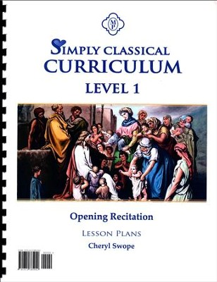 Simply Classical Level 1 Opening Recitation Lesson Plans  -     By: Cheryl Swope