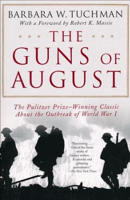 The Guns of August   -     By: Barbara Tuchman