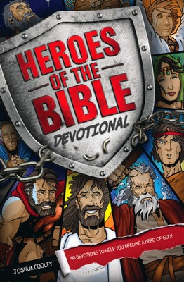 Heroes of the Bible Devotional  -     By: Joshua Cooley