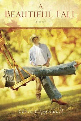A Beautiful Fall - eBook   -     By: Chris Coppernoll
