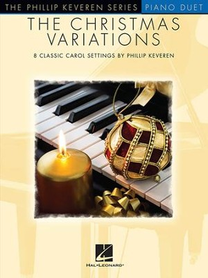 The Christmas Variations (Piano Duet)   -     By: Phillip Keveren