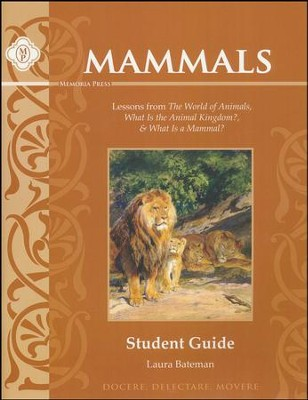 Mammals Student Guide   -     By: Laura Bateman