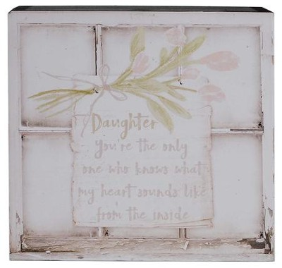 Daughter, You're the Only One Who Knows, Box Sign                            -     By: Barbara Lloyd