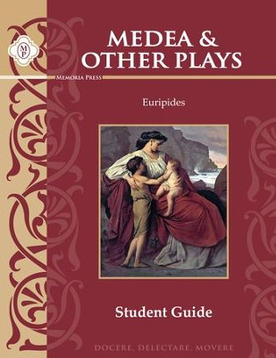 Medea and Other Plays by Euripides Student Guide   -