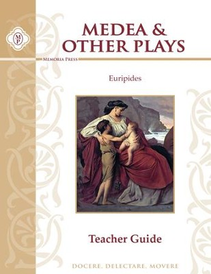 Medea and Other Plays by Euripides Teacher Guide   -