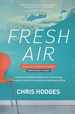 Fresh Air Participant's Guide  -     By: Chris Hodges