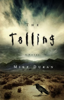 The Telling  -     By: Mike Duran