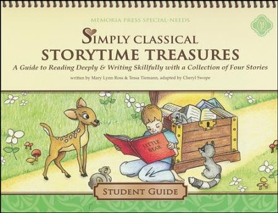 Simply Classical Storytime Treasures Student Guide   -     By: Mary Lynn Ross, Tessa Tiemann, Cheryl Swope