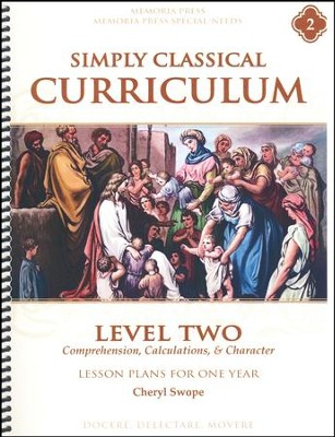 Simply Classical Curriculum Manual, Level 2   -     By: Cheryl Swope