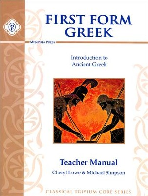 First Form Greek Teacher Manual   -     By: Cheryl Lowe, Michael Simpson