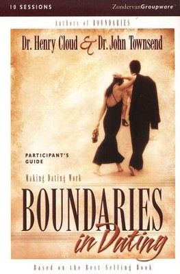 Boundaries In Dating Participant's Guide   -     By: Dr. Henry Cloud, Dr. John Townsend