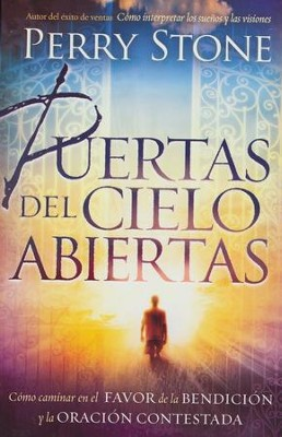 Puertas del Cielo Abiertas  (Opening the Gates of Heaven)  -     By: Perry Stone