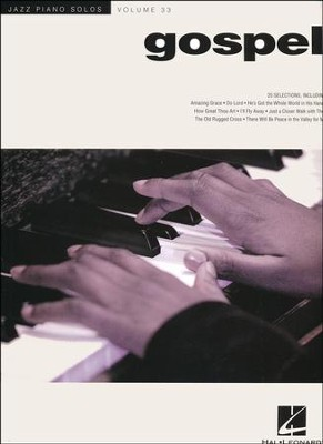 Jazz Piano Solo Series Volume 33: Gospel   -