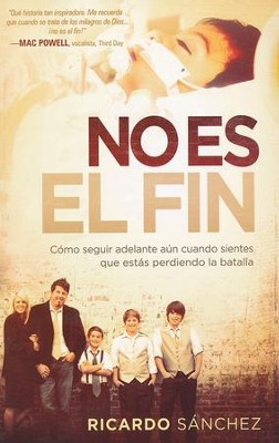 No Es el Fin  (It's Not Over)  -     By: Ricardo Sanchez