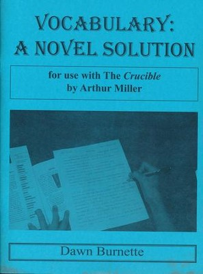 Vocabulary: A Novel Solution for use with The Crucible   -     By: Dawn Burnette