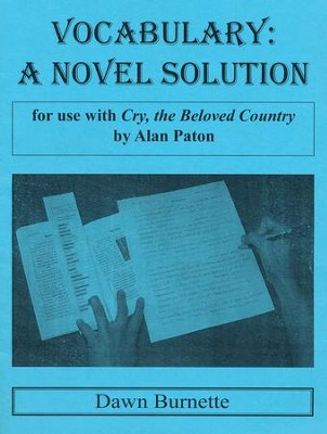 Vocabulary: A Novel Solution for use with Cry, the Beloved Country  -     By: Dawn Burnette