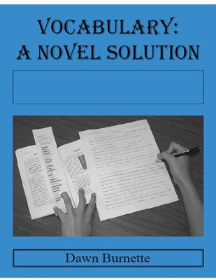 Vocabulary: A Novel Solution for use with The Pearl   -     By: Dawn Burnette