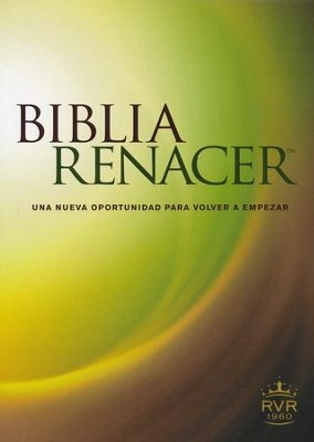 RVR Biblia Renacer, softcover, The Life Recovery Bible   -     By: Stephen Arterburn
