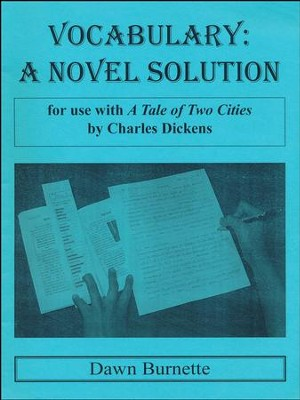 Vocabulary: A Novel Solution for use with A Tale of Two Cities  -     By: Dawn Burnette