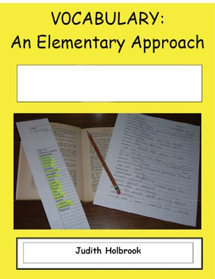 Vocabulary: An Elementary Approach for use with The House of Dies Drear  -     By: Judith Holbrook