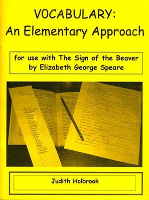 Vocabulary: An Elementary Approach for use with Sign of the Beaver  -     By: Judith Holbrook